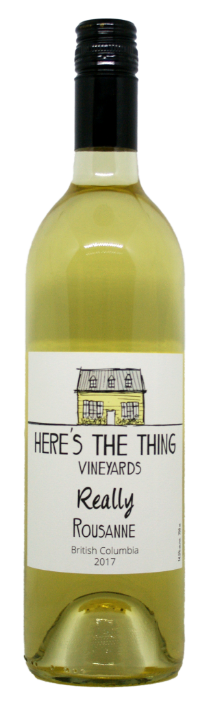 Here's the Thing Vineyards Really Rousanne